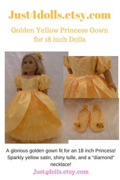 Excited to share the latest addition to my #etsy shop: Hand Made 18 Inch Doll Golden Yellow Princess Gown, Sparkle Princess Gown and Slippers fits American Girl Dolls https://etsy.me/2IAKsxd #dollclothes #dresses #yellow #handmade #18inchdoll#Just4dolls