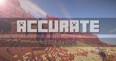 ACCURATE Resource Pack for Minecraft 1.9.4/1.9
