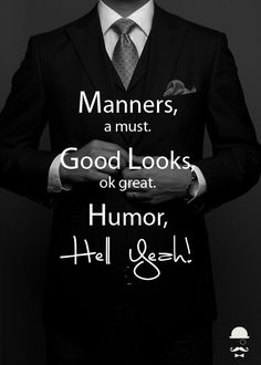 A gentleman should be: