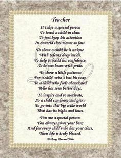 teacher poem   Teacher poem is about a special teacher. Poem may be personalized with …