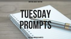 Sign Up For The Newsletter|Grab the FREE eBook It's Tuesday, so here aresome prompts to inspire your way to the end of the week. Click To Claim Your 10 FREE Writing Prompts Prompt Library 1-100…