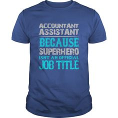 Accountant Assistant T-Shirts, Hoodies. ADD TO CART ==► https://www.sunfrog.com/Jobs/Accountant-Assistant-Shirt-Royal-Blue-Guys.html?41382