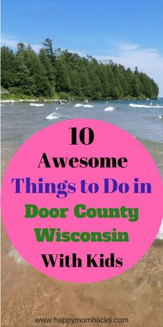 The 10 Best Things to Do in Door County Wisconsin on Family Vacation. Learn before you go the best attractions to explore, beaches, resturants and fish boils with kids. #Doorcountywisconsin, #FamilyVacation, #Trips, #Triptips, #Wisconsintravel