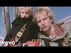 The Police - De Do Do Do De Da Da Da - I love this song and the video. These guys are so talented and look like they are having fun despite filming in the snow.