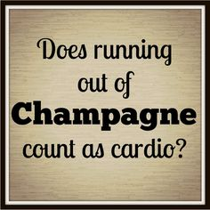 We think so. Champagne Quotes, Champagne Taste, Jokes Quotes, Funny Quotes, Daily Quotes, Best Quotes, Childrens Meals, Dinner Club, Coffee Quotes