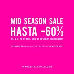 Let´s #SPRING   Mid Season Sale   ¡Empezamos! Descubre todos los artículos que tenemos rebajados con descuentos de hasta el 60%