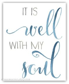 It Is Well With My Soul Watercolor Print 8x10 by aimeeweaver, $19.99