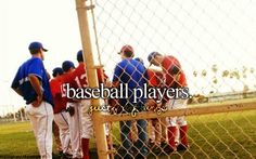 just girly things.... OMG this is what I love! Every softball player needs a baseball player boyfriend or just an extremely good friend!