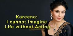 I can't imagine life without acting: Kareena , http://bdc-tv.com/cant-imagine-life-without-acting-kareena/,  #Ican'timaginelifewithoutacting:Kareena