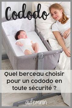 Quel berceau de cododo choisir pour une nuit en toute sécurité. #cododo #bébé #nuit #sommeil #lit #berceau #comparatif #sécurité #maman #papa #aufeminin