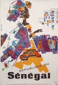 Lovely display of people & colors on this vintage poster of Senegal. Dessirier, 1960