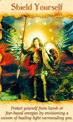 """Archangel Michael ~ Shield Yourself: """"Protect yourself from harsh or f – Angelic Healing By Danica"""