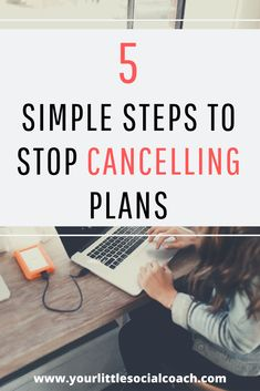 5 simple steps to stop cancelling plans - Your Little Social Coach What Is Social, Social Anxiety, Feeling Overwhelmed, Self Confidence, Social Skills, Self Esteem, Self Improvement, Self Care, Personal Development