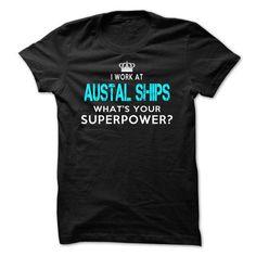 I WORK AT AUSTAL SHIPS T-SHIRTS, HOODIES (23.95$ ==► Shopping Now) #i #work #at #austal #ships #SunfrogTshirts #Sunfrogshirts #shirts #tshirt #hoodie #tee #sweatshirt #fashion #style