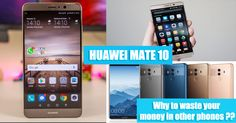 Huawei mate 10 is the latest introduction of smart phone by the Huawei technologies to it's smartphone family.
