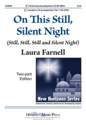 Nice partner song for advent (still, still, still and silent night --all looking ahead to Christmas --perfect for advent)  Dream of the day to come optional soloist optional handchime choir children's choir church choir