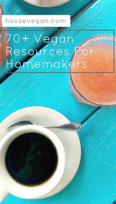 70+ Vegan Resources for Homemakers! Click here for recommendations on vegan food, beauty, equipment, websites, and more - from one homemaker to another!