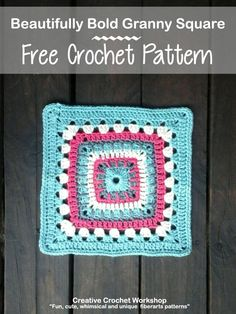 Beautifully Bold Granny Square | Creative Crochet Workshop - This Beautifully Bold Granny Square is the 22st Afghan Block in the Crochet A Block Afghan 2017 Crochet Along! @creativecrochetworkshop
