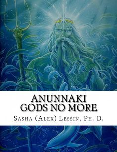 Anunnaki explained.  Who were the annunaki? Who are humans in relation to them and how our evolutionary profession has set us free.