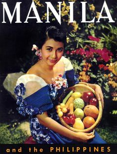 Actress Charito Solis in Philippine Tourism poster Philippines Tourism, Philippines Culture, Manila Philippines, Filipino Art, Filipino Culture, Jose Rizal, Philippine Women, Solis, Filipina Beauty