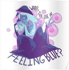 Feeling Blue (Diamond) Poster