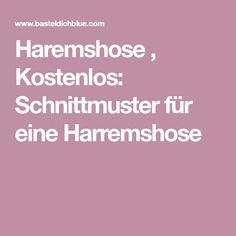 Haremshose , Kostenlos: Schnittmuster für eine Harremshose