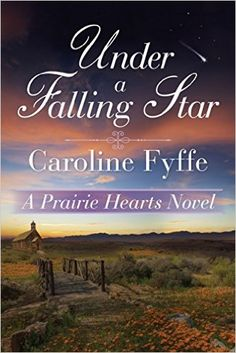 Under a Falling Star (A Prairie Hearts Novel) - Kindle edition by Caroline Fyffe. Literature & Fiction Kindle eBooks @ Amazon.com.