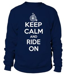 # bicycle bicycling cycling Cycle cyclist bike biking biker ride T Shirt .  Keep Calm and Ride On T-ShirtHOW TO ORDER:1. Select the style and color you want: 2. Click Reserve it now3. Select size and quantity4. Enter shipping and billing information5. Done! Simple as that!TIPS: Buy 2 or more to save shipping cost!This is printable if you purchase only one piece. so dont worry, you will get yours.Guaranteed safe and secure checkout via:Paypal | VISA | MASTERCARD