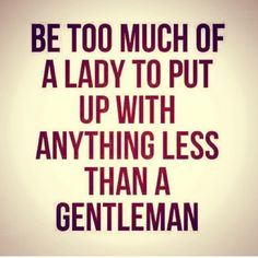Too much of a lady