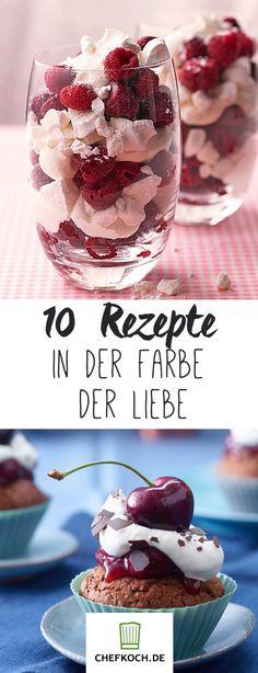 10 süße Rezepte in der Farbe der Liebe