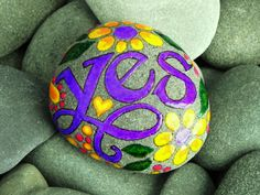 Just Say YES  /  Painted Stone / Sandi Pike by LoveFromCapeCod. This would be a good DIY idea tho...