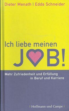 Ich liebe meinen Job - Mehr Zufriedenheit und Erfüllung in Beruf und Karriere Tech Logos, Ebay, School, Love My Job, Contentment, Career, Education, Shopping