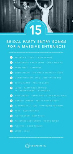 15 Songs for a Massive Bridal Party Entrance into your Wedding Reception. Here's some ideas to start the night off with a fun atmosphere and get everyone excited!