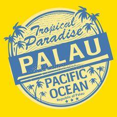 Grunge sello o etiqueta con el nombre de palaos — Vector de stock.  Tropical Paradise. Palau.