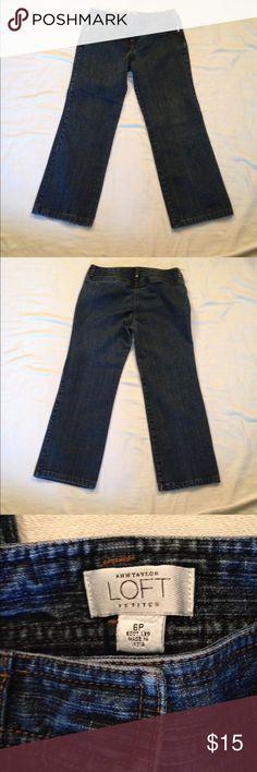 """Ann Taylor Loft Petite Jeans 2 front pockets. Stretch. 98% cotton, 2% spandex. Waist 30"""", Inseam 26"""", Rise 9"""" LOFT Jeans"""
