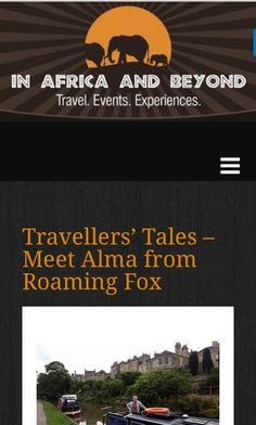 Interviewing Roaming Fox by Sara Essop from In Africa and Beyond. Fox Facts, Traveller's Tales, 7 Continents, Camping Glamping, Memoirs, Writers, South Africa, Den, Travel Inspiration