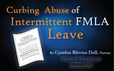 While longer FMLA leaves are relatively straightforward, an employee's ability to take small increments of FMLA leave sporadically generates administrative headaches for employers and raises concerns about employee abuse of intermittent leave.  #HospitalityLawyer #HospitalityLaw #Law #FMLA #MedicalLeave #EmploymentLaw #LaborLaw
