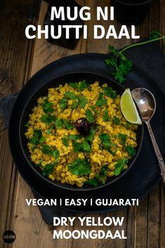 Mug/Mag Ni Chutti Daal, Vegan yellow moong daal sabji Gujarati style. Gujarati Cuisine, Gujarati Recipes, Indian Food Recipes, Gujarati Food, Gujarati Sabji Recipe, Ethnic Recipes, Lunch Recipes, Breakfast Recipes, Dinner Recipes