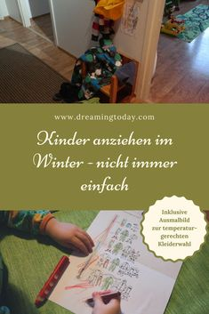 Dressing children in winter – not always easy Kind Mode, Simple Dresses, Winter, Dressing, Cold, Seasons, Thoughts, Children, Easy