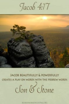 "Did you know that Jacob masterfully creates a play on words with the Hebrew terms ""Son"" and ""Stone"" in the Book of Mormon? Learn how this play on words, along with his very obvious references to three different sources in the Bible, helps us better understand his transition to the Allegory of the Olive Tree. http://www.knowhy.bookofmormoncentral.org/content/why-did-jacob-share-the-allegory-of-the-olive-tree  #Christ #Stone #OliveTree #Mormon #LDS #BookofMormon #Knowhy"