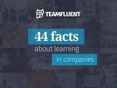 The latest stats and facts about learning in companies. View the presentation and download the free PDF with all 44 facts - http://hubs.ly/H0682-Z0