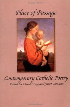 Place of Passage: Contemporary Catholic Poetry by David Craig