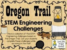 STEM Engineering Challenge Pack Oregon Trail Challenges Temporary Shelter Challenge Covered Wagon Challenge Ford the River Challenge Barrel Making Challenge Ball and C. 4th Grade Social Studies, Social Studies Activities, Steam Activities, Teaching Social Studies, Teaching History, Teaching Science, Science Activities, Pioneer Activities, History Activities