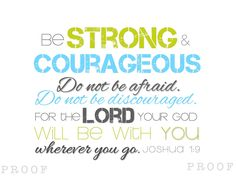 BE STRONG & Courageous - Modern Christian Subway Art - Joshua 1:9 - Wall Art - Baby Shower Gift - Scripture. $5.00, via Etsy.