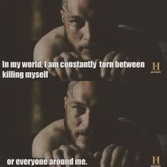 That's called BPD, Borderline Personality Disorder. Does that not explain a lot about vikings tho? Not just the show, but the history of vikings as a whole! Vikings Tv Series, Vikings Tv Show, Ragnar Quotes, Ragnar Lothbrok Quotes, Ivar Vikings, Great Quotes, Inspirational Quotes, Motivational, Vikings Travis Fimmel