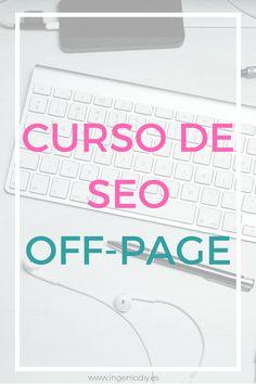 Curso de SEO OFF-PAGE, iniciativa hecha para mejorar el posicionamiento de un blog