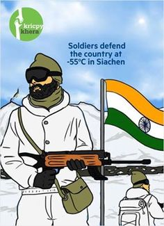 Soldiers defend the country at -55*c in Siachen.  Visit My website for more information - http://kricpykhera.com/ #kricpy #kricpykhera #kricpykheragill #khera #quotes