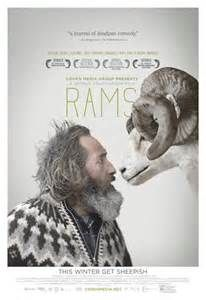 Rams (February 3, 2016) a drama film directed/written by Grimur Hakonarson. In a secluded valley in Iceland, Gummi and Kiddi live side by side, tending to their sheep. Their ancestral sheep-stock is considered one of the country's best and the two brothers are repeatedly awarded for their prized rams who carry an ancient lineage. Although they share the land and a way of life, Gummi and Kiddi have not spoken to each other in four decades.