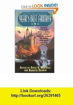 Years Best Fantasy 5 (9780060776053) David G. Hartwell, Kathryn Cramer , ISBN-10: 0060776056  , ISBN-13: 978-0060776053 ,  , tutorials , pdf , ebook , torrent , downloads , rapidshare , filesonic , hotfile , megaupload , fileserve