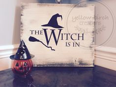 Witch, Halloween, Yellow, Signs, Home Decor, Homemade Home Decor, Shop Signs, Witches, Sign